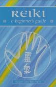 Reiki (Beginner's Guides)