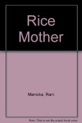Rice Mother