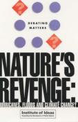 Nature's Revenge?