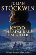 Kydd: The Admiral's Daughter