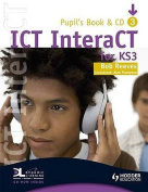 ICT InteraCT for Key Stage 3 Dynamic Learning