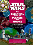 The Essential Guide to Planets and Moons (Star Wars