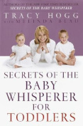 Secrets of Baby Whisperer/Toddlers