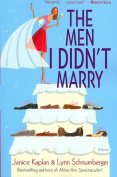 THE Men I Didn'T Marry