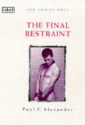 The Final Restraint