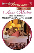 The Brazilian Millionaire's Love-Child [Large Print]