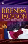 Ravished by Desire