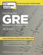 Cracking the GRE Mathematics Subject Test (Princeton Review