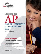 Cracking the AP English Language & Composition Exam (Princeton Review