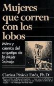 Mujeres Que Corren Con Los Lobos [Spanish]