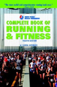New York Road Runners Complete Book of Running and Fitness, 4th Edition