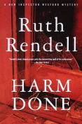 Harm Done (Chief Inspector Wexford Mysteries