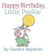 Happy Birthday, Little Pookie [Board book]