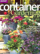 Sunset Container Gardening