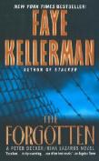 The Forgotten (Peter Decker & Rina Lazarus Novels
