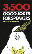 3,500 Good Jokes for Speakers
