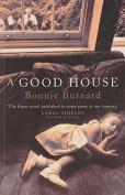 Good House_ A