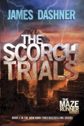 The Scorch Trials (Maze Runner Book Two)
