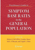 Practitioner's Guide to Symptom Base Rates in the General Population