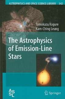 The Astrophysics of Emission Line Stars (Astrophysics and Space Science Library)