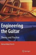 Engineering the Guitar
