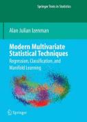Modern Multivariate Statistical Techniques