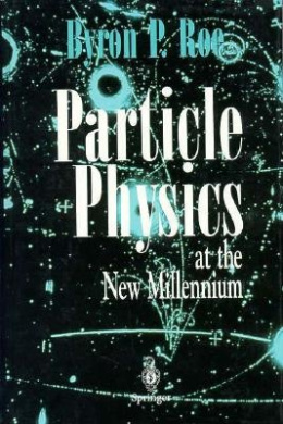 Particle Physics at the New Millennium