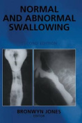 Normal and Abnormal Swallowing