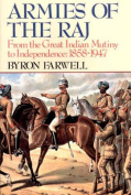 Armies of the Raj - from the Mutiny to Independence 1858-1947 (Paper)