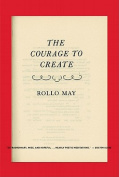 The Courage to Create