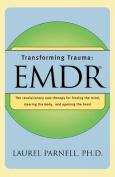 Transforming Trauma: EMDR