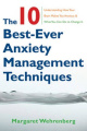 The Ten Best Ever Anxiety Management Techniques