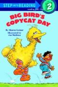Sesst-Step Read Big Bird Copycat #