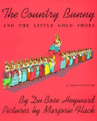 The Country Bunny and the Little Gold Shoes [Audio]
