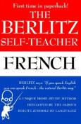 The Berlitz Self-Teacher -- French