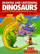 Drawing and Cartooning Dinosaurs