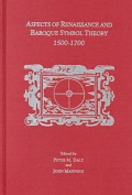 Aspects of Renaissance and Baroque Symbol Theory, 1500-1700