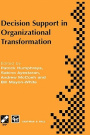 Decision Support in Organisational Transformation