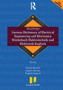 Routledge German Dictionary of Electrical Engineering and Electronics Worterbuch Elekrotechnik and Elektronik Englisch