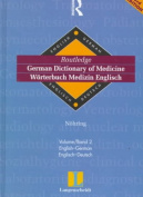 Routledge German Dictionary of Medicine Worterbuch Medizin Englisch