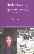 Understanding Japanese Society fits Nissan Institute/Routledge Japanese Studies)