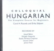 Colloquial Hungarian [Audio]