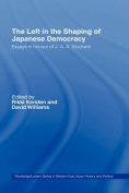 The Left in the Shaping of Japanese Democracy