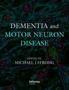 Dementia and Motor Neuron Disease