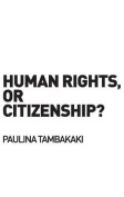 Human Rights or Citizenship?