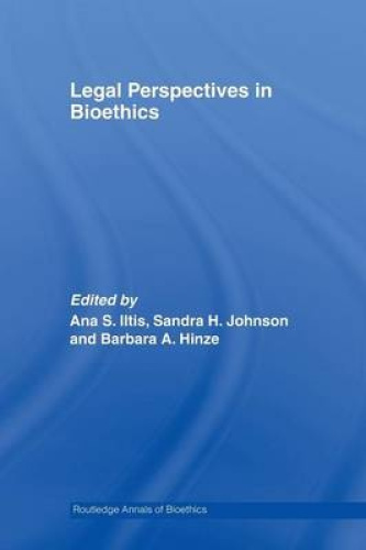 Legal Perspectives in Bioethics by Ana Smith Iltis.