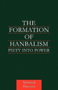 The Formation of Hanbalism