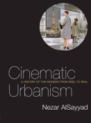 Cinematic Urbanism