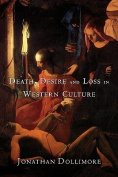 Death, Desire and Loss in Western Culture