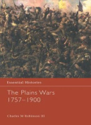 The Plains Wars 1757-1900